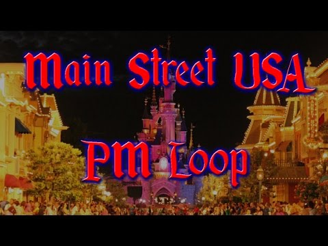 Disneyland Paris Main Street, USA PM Loop