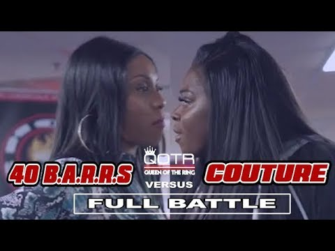 40 B.A.R.R.S vs COUTURE QOTR presented by BABS BUNNY & VAGUE