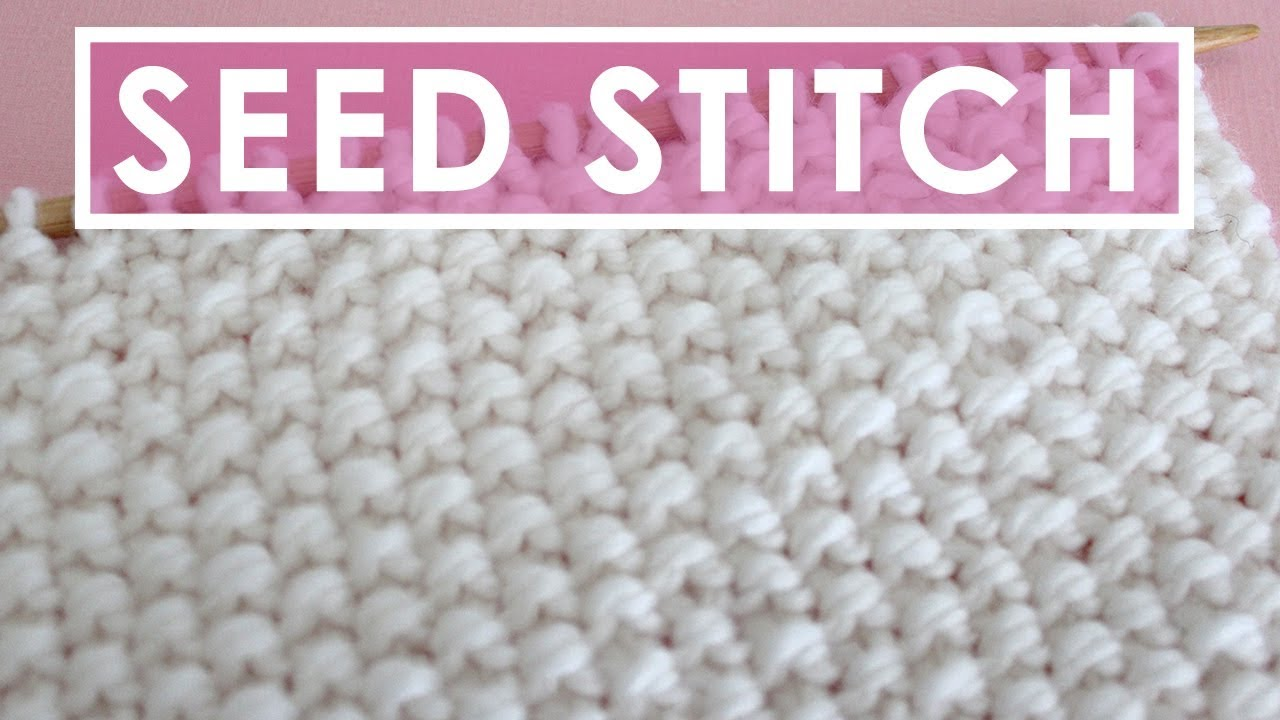 SEED Knit Stitch Pattern - YouTube