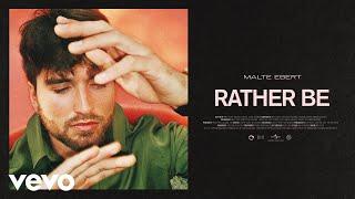 Malte Ebert - Rather Be (Lyric Video)
