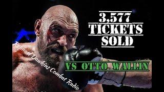 Tyson Fury Sells 3,577 Tickets vs Otto Wallin, More Tickets Given Away Than Sold 😲 #TysonFury #ESPN