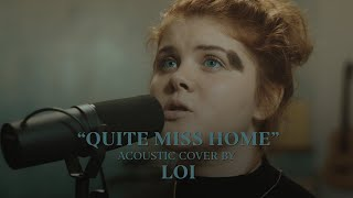 James Arthur - Quite Miss Home (Cover by Loi)