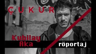 Kubilay Aka ile röportaj... Çukur dizisnin Celasun'u Video