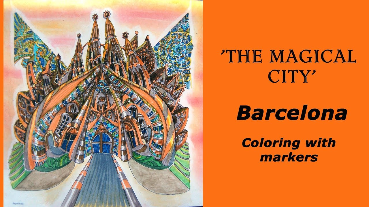 colouring magical city barcelona coloring with markers