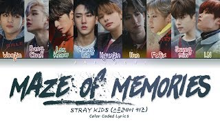 [2.71 MB] Stray Kids - Maze of Memories (잠깐의 고요) (Color Coded Lyrics Eng/Rom/Han/가사)
