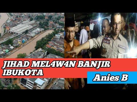 JIHAD BANJIR DKI JAKARTA;ANIES BASWEDAN;PILPRES 2019;PRABOWO SANDI from YouTube · Duration:  4 minutes 56 seconds