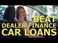 TOP 10 TIPS - BEAT the CAR DEALER FINANCE OFFICE -Best