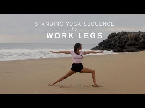 standing yoga sequence to work legs  youtube