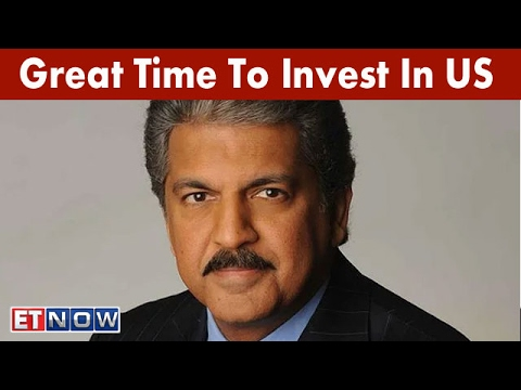 Great Time To Invest In US | Anand Mahindra