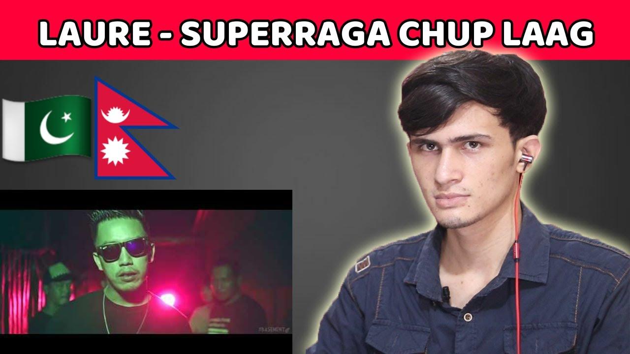 Pakistani Reaction LAURE - SUPERRAGA CHUP LAAG | Nepali SONG Reaction