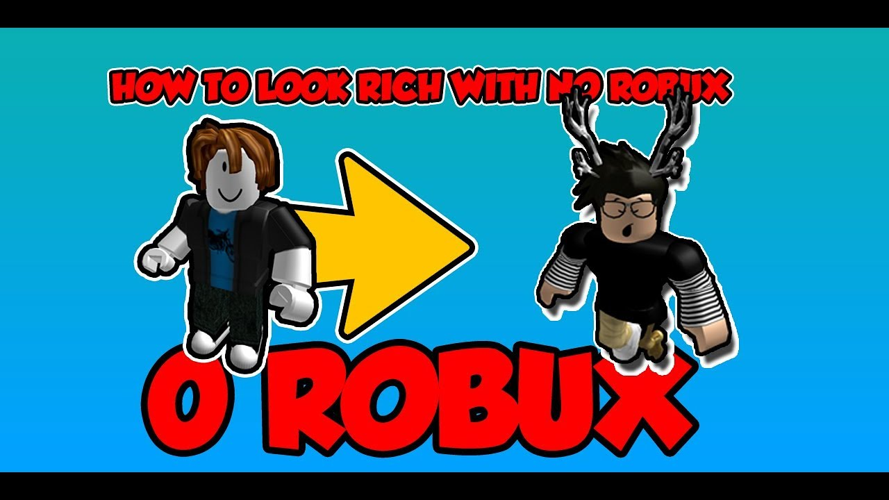 How To Be Rich In Roblox Without Robux - Roblox How To Look Rich With 0 Robux 2019