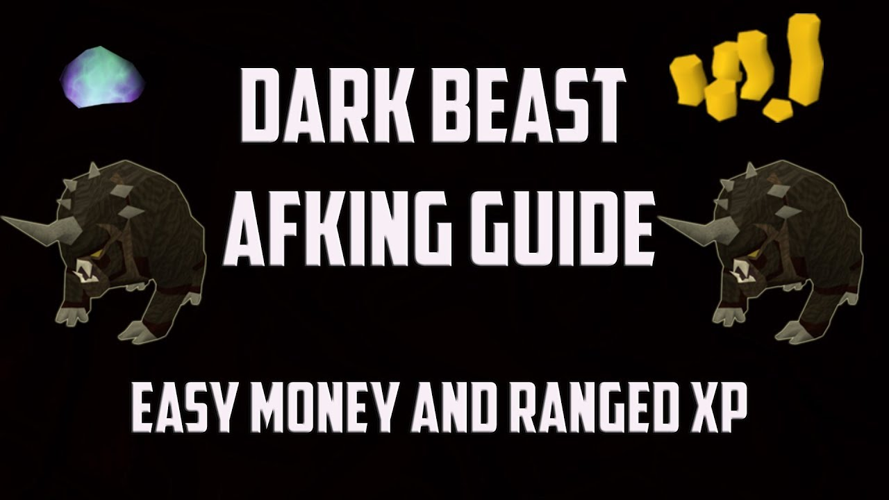 Runescape 3 - Dark beasts AFK guide for slayer/ranged experience  (moneymaking guide) 2018