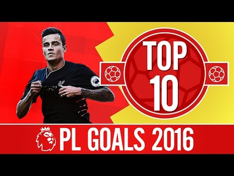 Top 10: Amazing Premier League goals in 2016