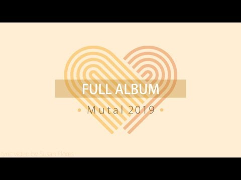 Mutual 2019 Full Album