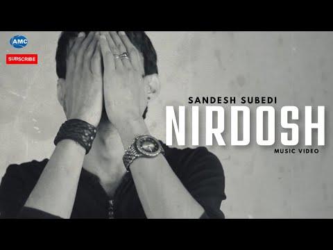 NIRDOSH by Sandesh Subedi    new nepali pop song    official music video HD