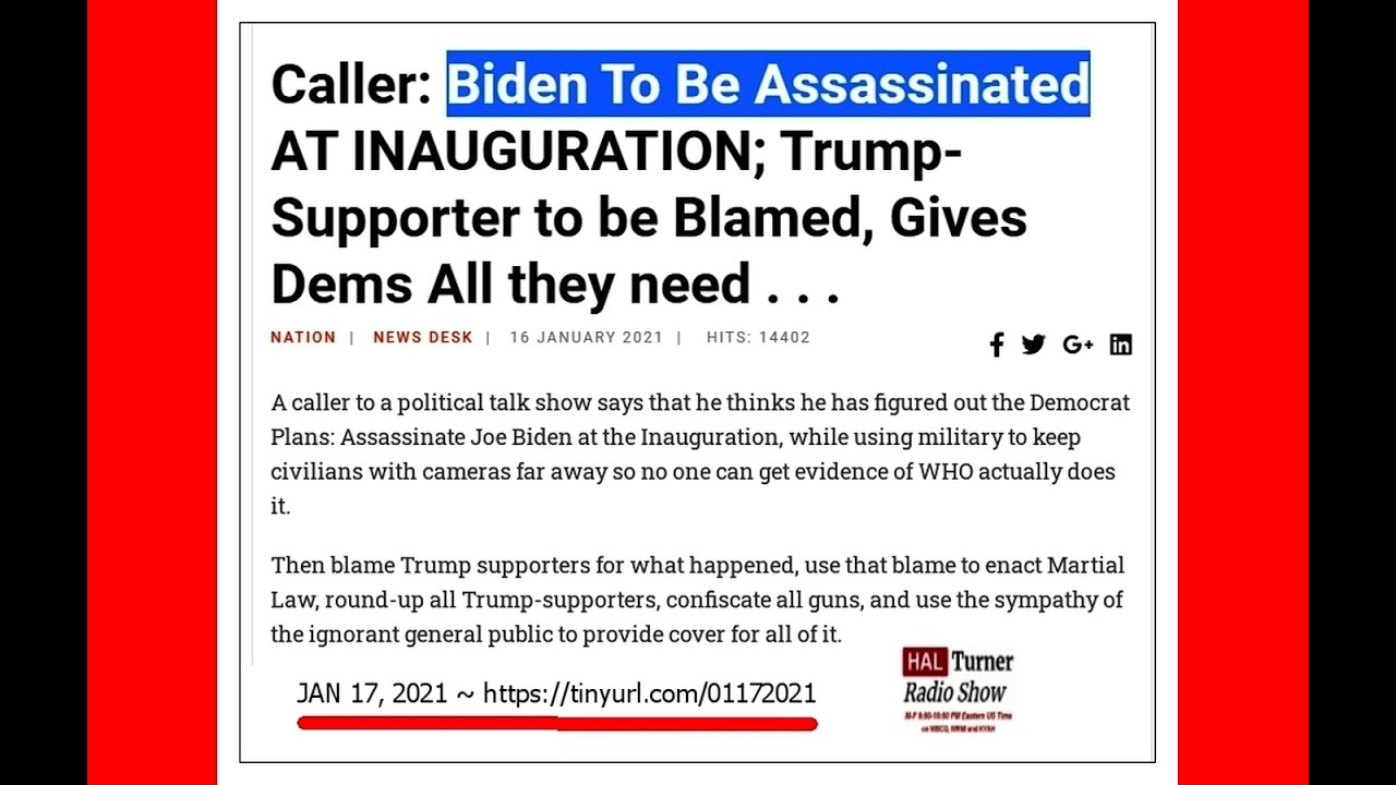 JAN 17, 2021 ~  Biden To Be Assassinated AT INAUGURATION?