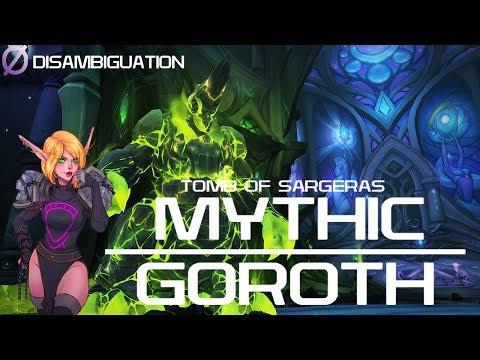 Disambiguation - Tomb of Sargeras - Mythic Goroth - Holy Priest POV