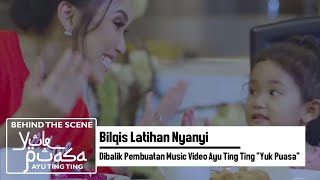 "Video Bilqis Latihan Nyanyi  | Dibalik Pembuatan Music Video Ayu Ting Ting ""Yuk Puasa"" download MP3, 3GP, MP4, WEBM, AVI, FLV November 2018"