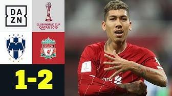 90+1! Firmino schießt die Reds spät ins Finale: Monterrey - Liverpool 1:2 | FIFA Klub-WM | DAZN