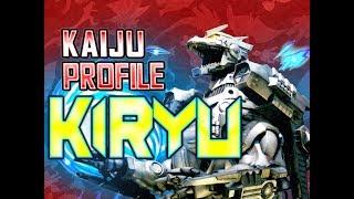 Download Kiryu|KAIJU PROFILE (ft. Kyodai Kino) 【wikizilla.org】 Mp3 and Videos