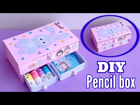 DIY Pencil Case/How to make Pencil Box with waste cardboard & matchbox/Best out of waste