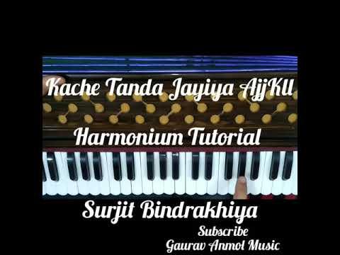 How To Play Kachhe Tanda Jayiya Ajj Kll Yaariya On Harmonium // Gaurav Anmol Music // Tutorial//2019
