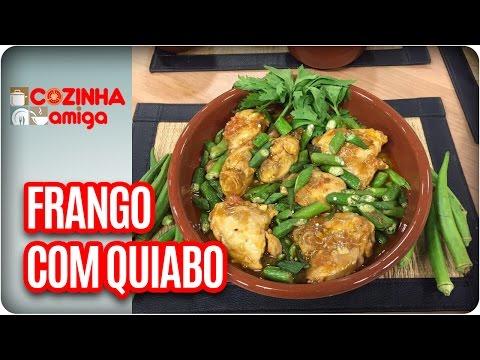 Frango Com Quiabo -  Chef Patrícia Gonçalves   Cozinha Amiga (22/03/17)