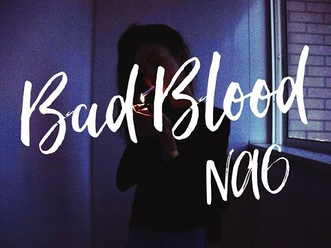 NAO - Bad Blood (Lyrics)