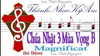 (bè Đệm) Chúa Nhật 3 Mùa Vọng năm B Magnificat  Lm Thái Nguyên [Thánh Nhạc Ký Âm] TnkaBV3tnD