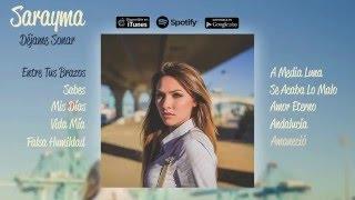 Sarayma - Déjame Soñar (Álbum Completo)