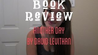 Another Day Book Review | Non Spoiler