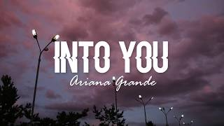 Download lagu Into You - Ariana Grande (Lyrics)