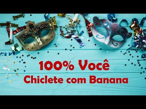 100%-vocÊ---chiclete-com-banana-com-letra