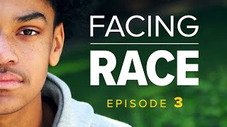 Facing Race | Episode 3: Race and policing