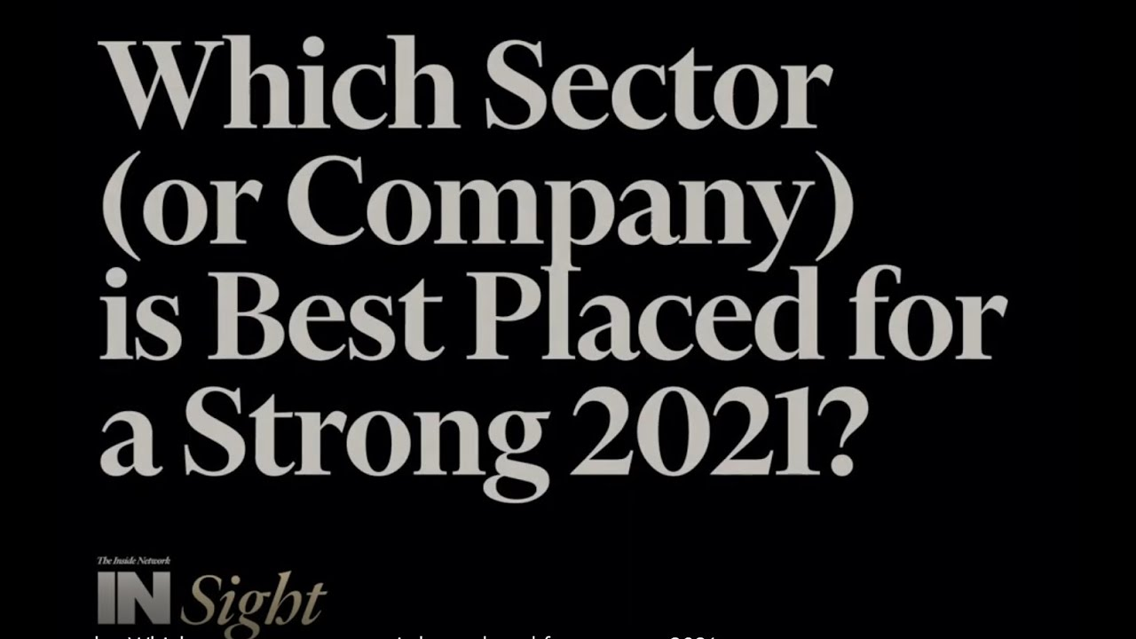 Which sector or company is best placed for a strong 2021?