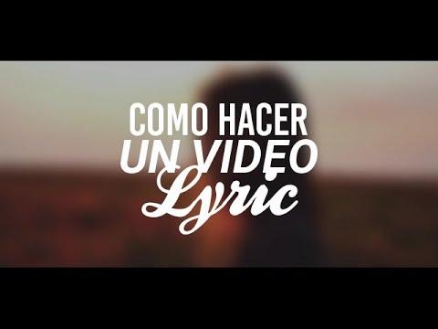 Como hacer un vídeo con letra [ TUTORIAL DE VIDEO LYRICS ] Estilo Tumblr - Axel Cds - Lyrics