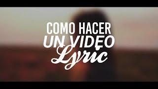 como-hacer-un-v-deo-con-letra-tutorial-de-video-lyrics-estilo-tumblr-axel-cds-lyrics