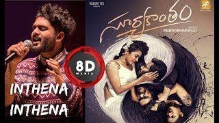 Inthena Inthena Song || 8D AUDIO || Sid Sriram ||Suryakantham Songs|| Niharika || Lyrical