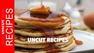 ☑️ Classic American Pancake Recipe | Uncut Recipes