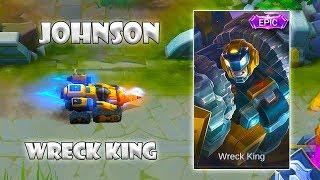 New Johnson Wreck King Epic Skin   Mobile Legends: Bang Bang