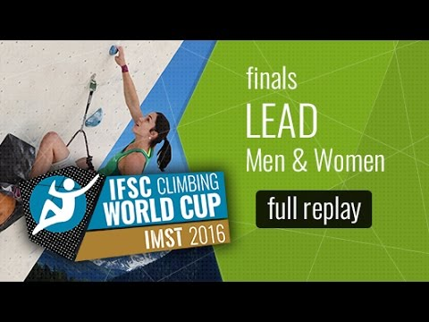 IFSC Climbing World Cup Imst 2016 - Lead - Finals - Men/Women