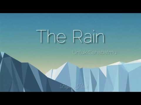 The Rain - Untuk Sahabatmu Lirik Lagu
