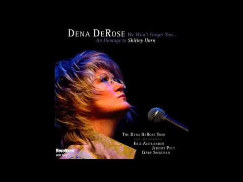 Dena DeRose / You Stepped Out Of A Dream