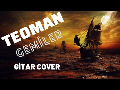 TEOMAN - Gemiler (Akustik Gitar)