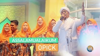 OPICK - ASSALAMUALAIKUM (Live Samarinda)