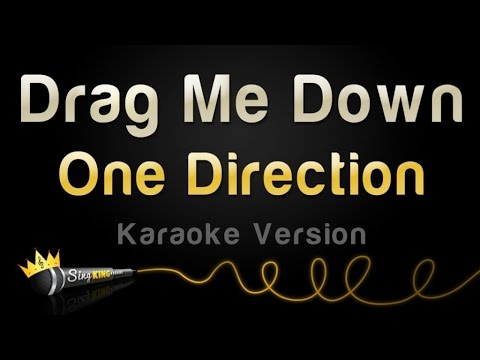 One Direction  Drag Me Down Karaoke Version
