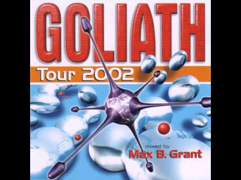 Goliath tour 2002 mixed by Max B. Grant!
