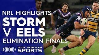 NRL Highlights: Melbourne Storm v Parramatta Eels - Elimination Final | NRL on Nine