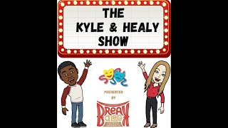 The Kyle & Healy Show: Episode 1