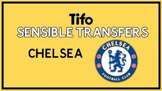 Sensible Transfers: Chelsea (Summer 2019)